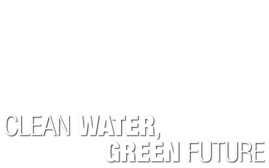 Clean Water, Green Future